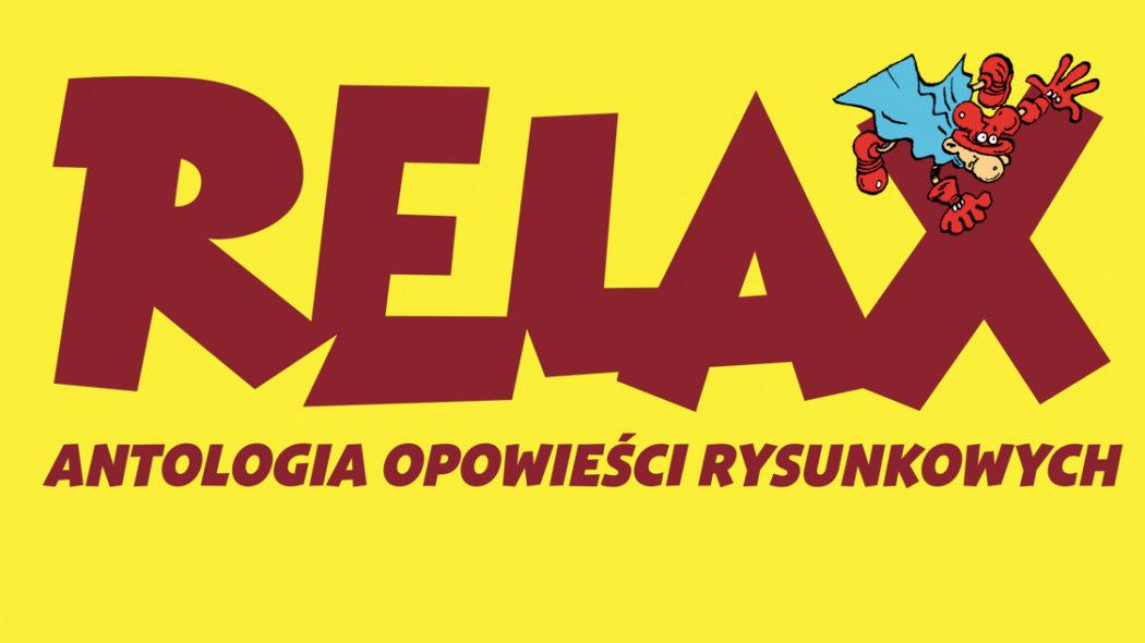 Krótka historia zaginionych komiksów. RELAX